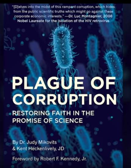 PlagueOfCorruption_DrJudyMikovits